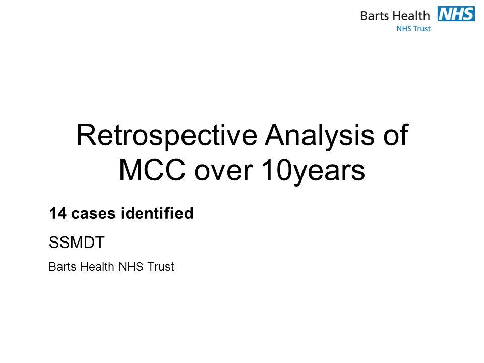 Retrospective Analysis of MCC over 10years