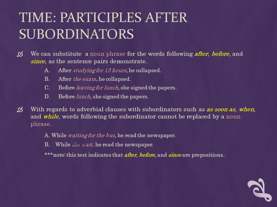 Time: participles after subordinators