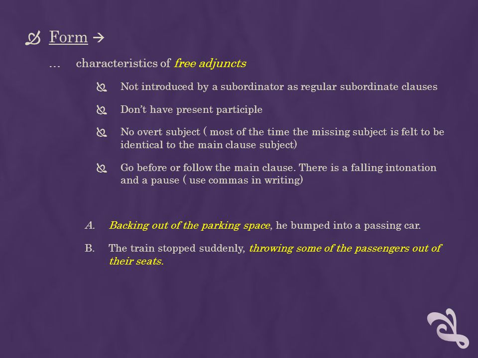 Form  characteristics of free adjuncts