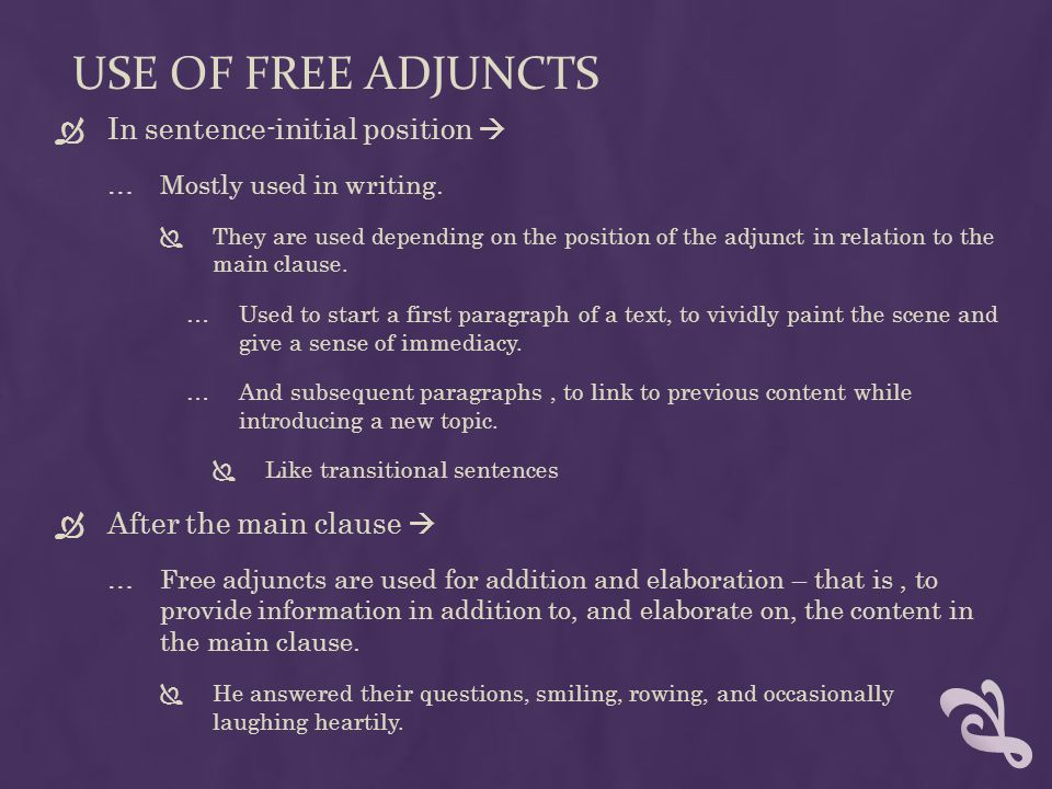 Use of free Adjuncts In sentence-initial position 