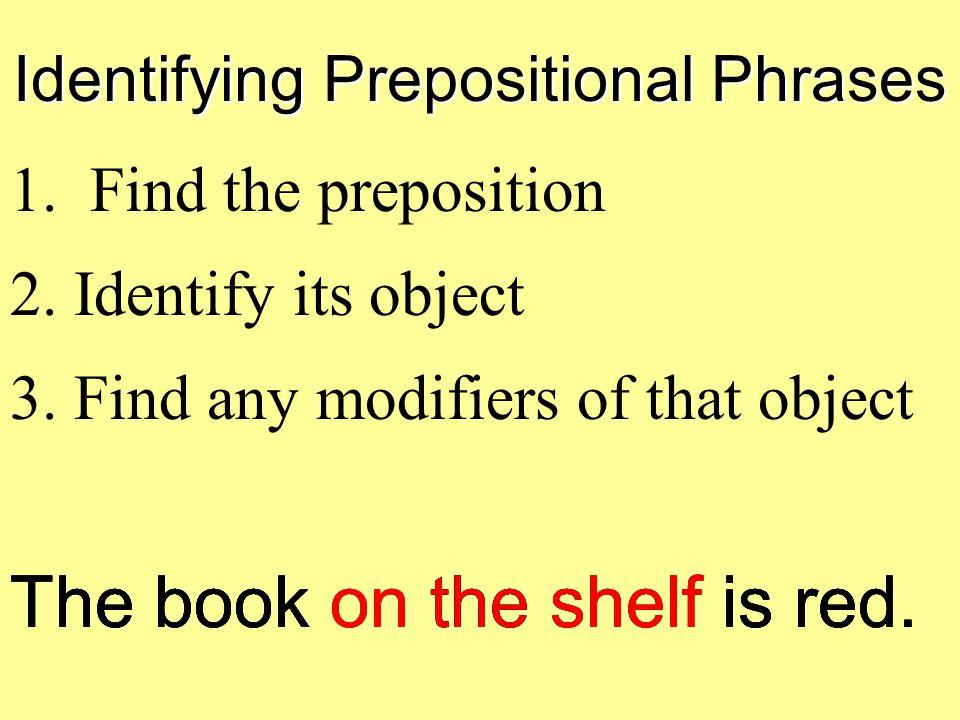 Identifying Prepositional Phrases
