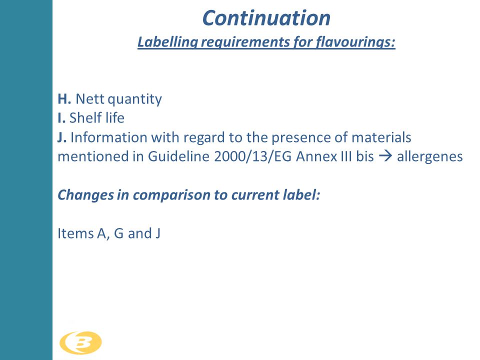 Continuation Labelling requirements for flavourings:
