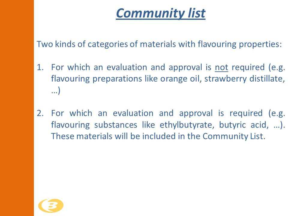 Community list Two kinds of categories of materials with flavouring properties: