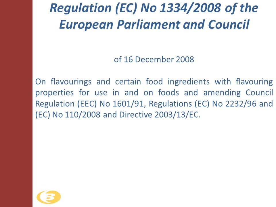 Regulation (EC) No 1334/2008 of the European Parliament and Council