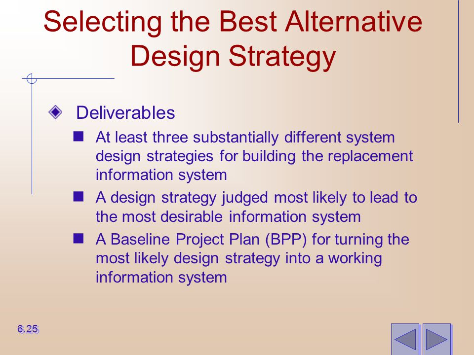 Selecting the Best Alternative Design Strategy