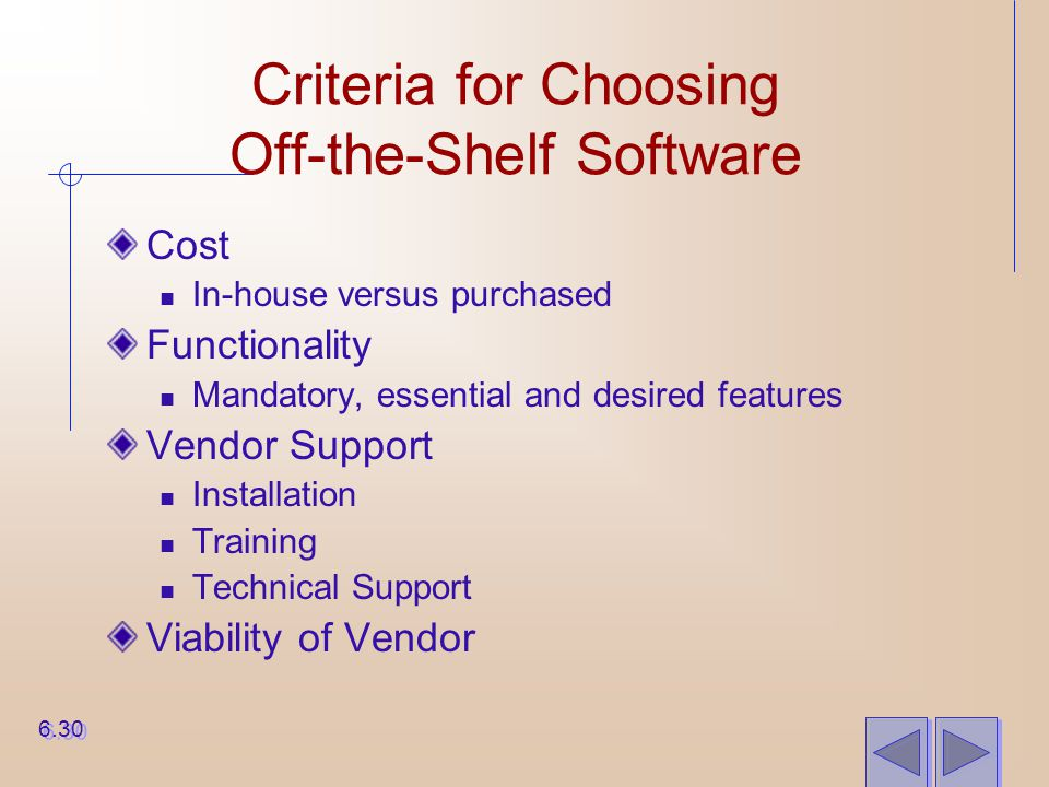 Criteria for Choosing Off-the-Shelf Software