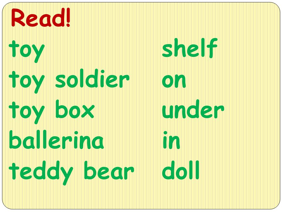 Read! toy toy soldier toy box ballerina teddy bear shelf on under in doll