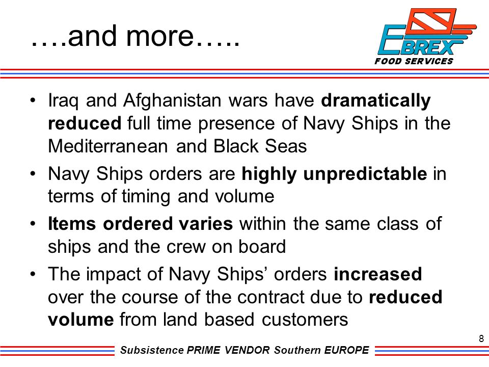 ….and more….. Iraq and Afghanistan wars have dramatically reduced full time presence of Navy Ships in the Mediterranean and Black Seas.
