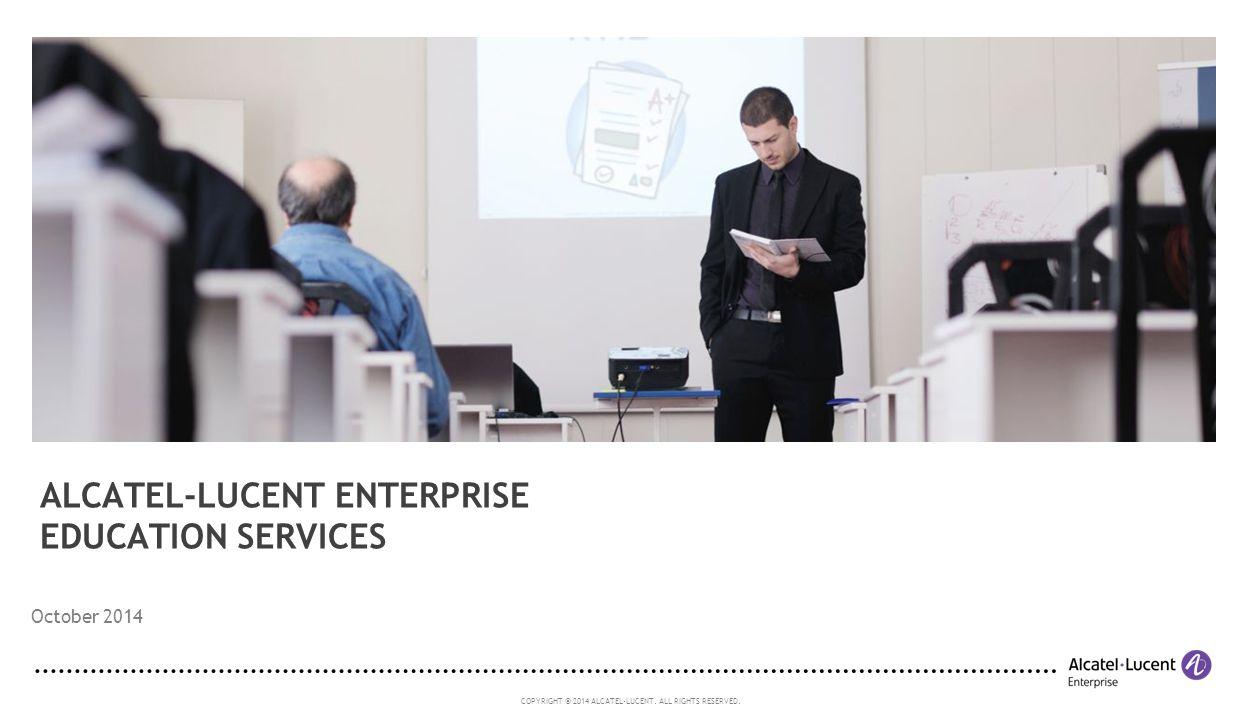 ALCATEL-LUCENT ENTERPRISE EDUCATION SERVICES