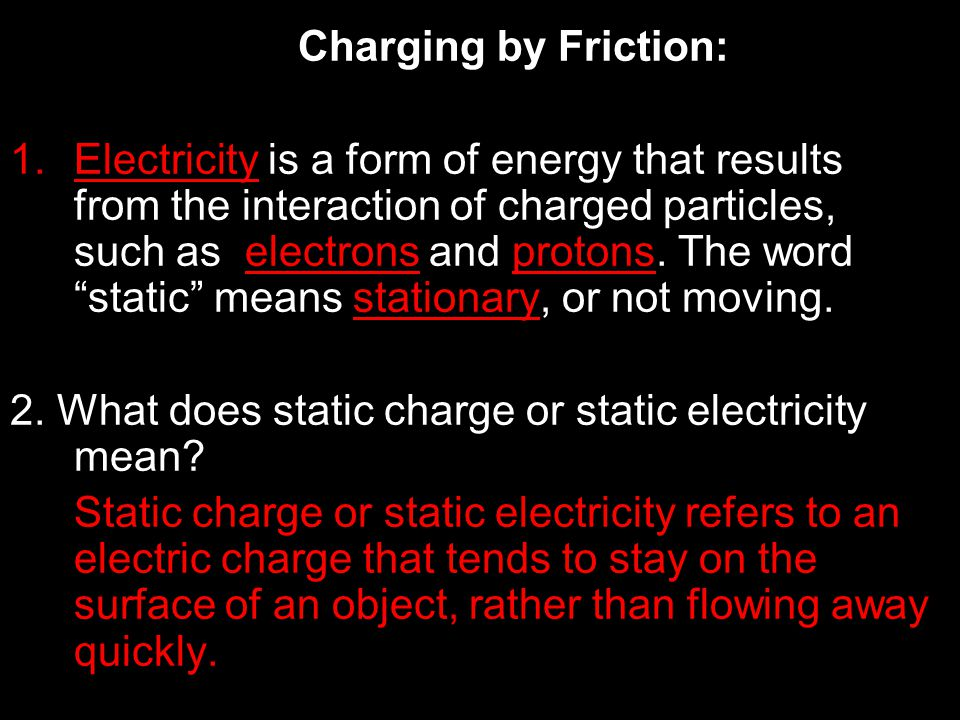 Charging by Friction: