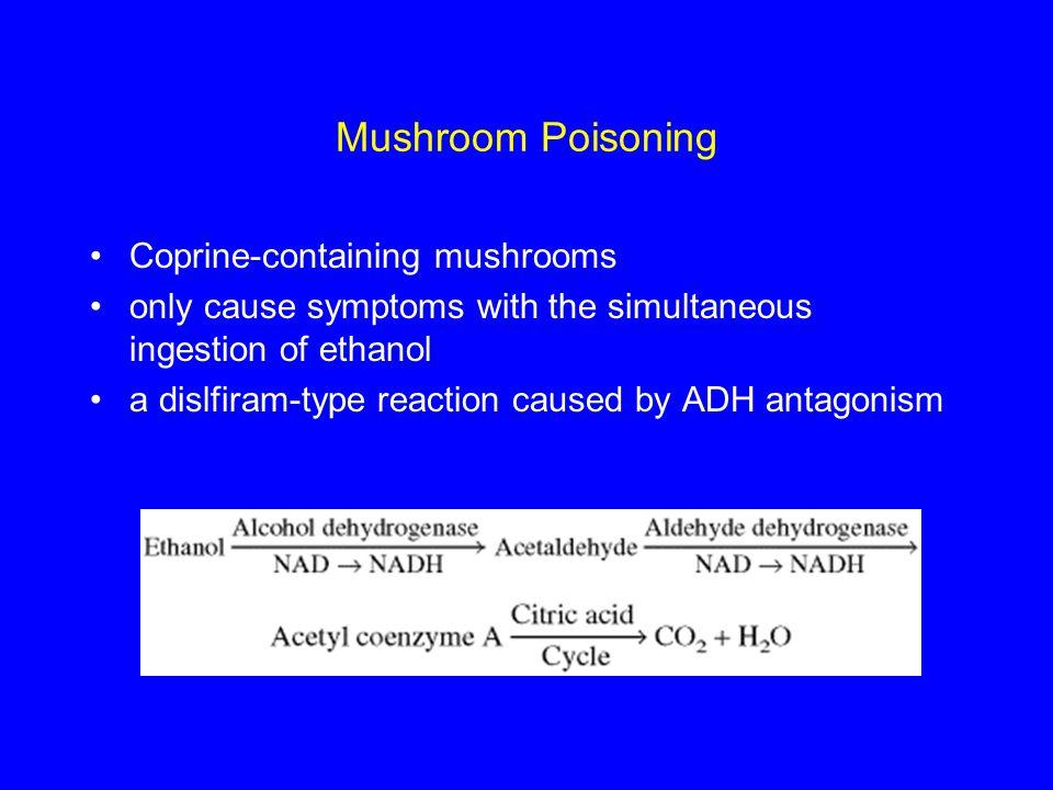 Mushroom Poisoning Coprine-containing mushrooms