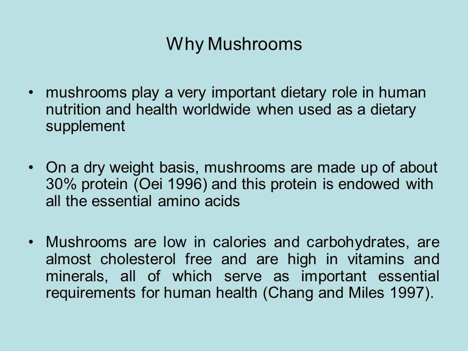 Why Mushrooms mushrooms play a very important dietary role in human nutrition and health worldwide when used as a dietary supplement.