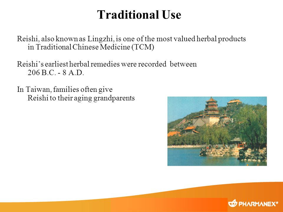 Traditional Use Reishi, also known as Lingzhi, is one of the most valued herbal products in Traditional Chinese Medicine (TCM)