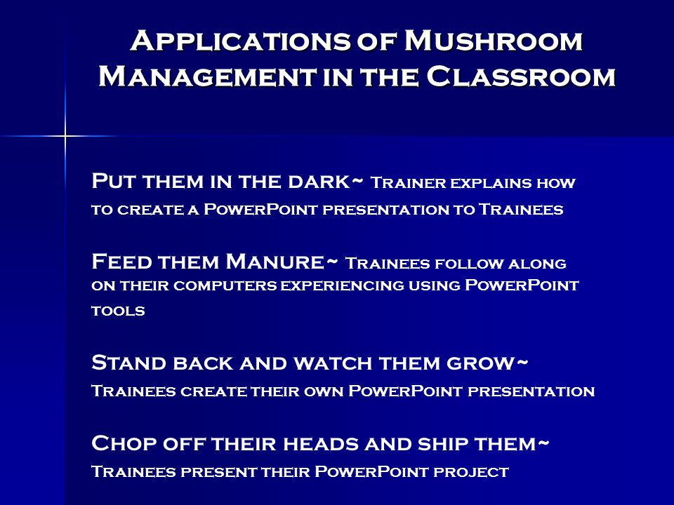 Applications of Mushroom Management in the Classroom