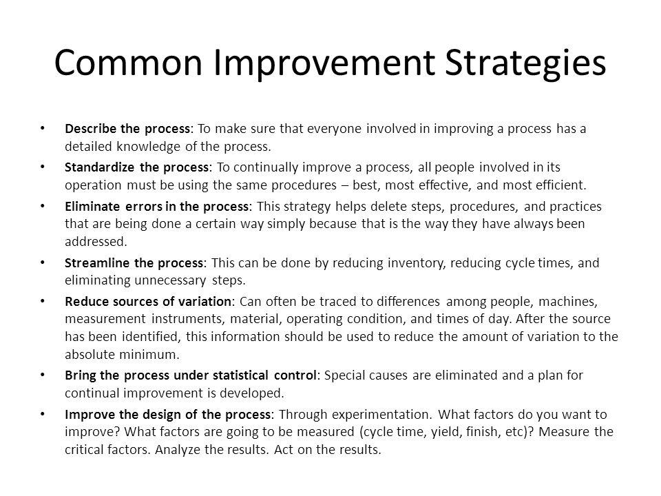 Common Improvement Strategies
