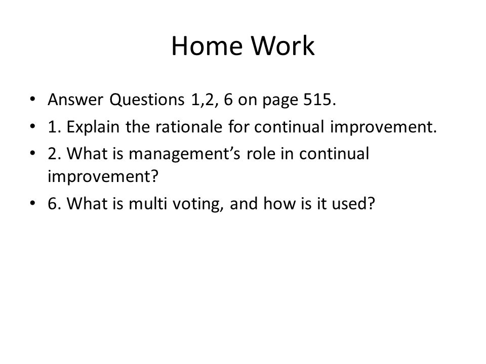 Home Work Answer Questions 1,2, 6 on page 515.