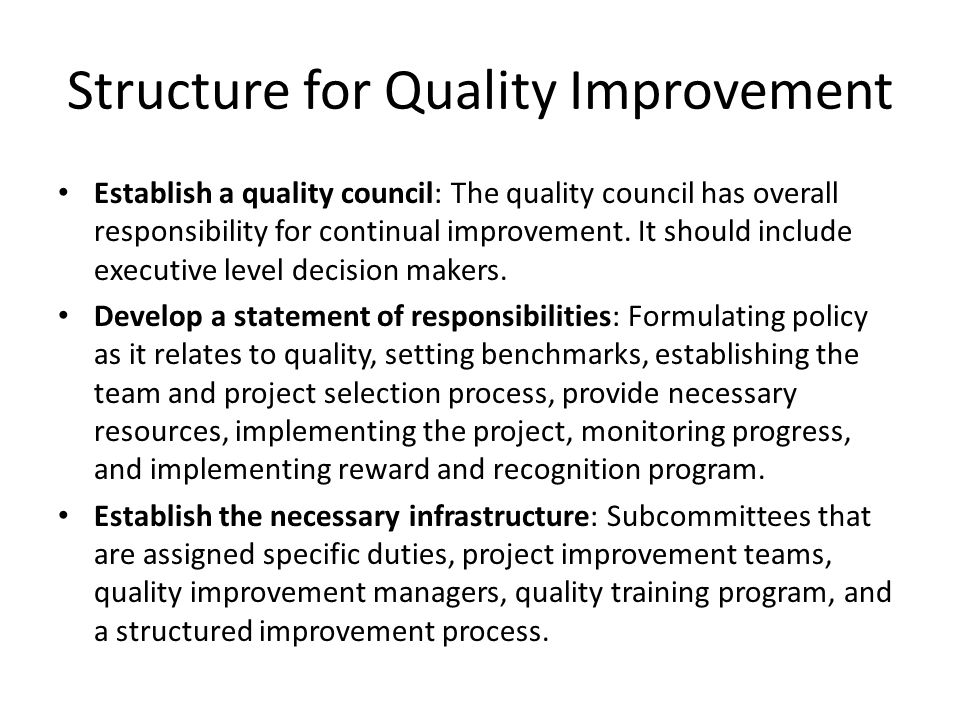 Structure for Quality Improvement