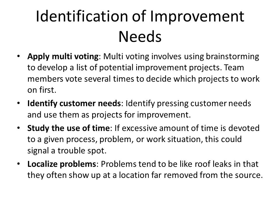Identification of Improvement Needs