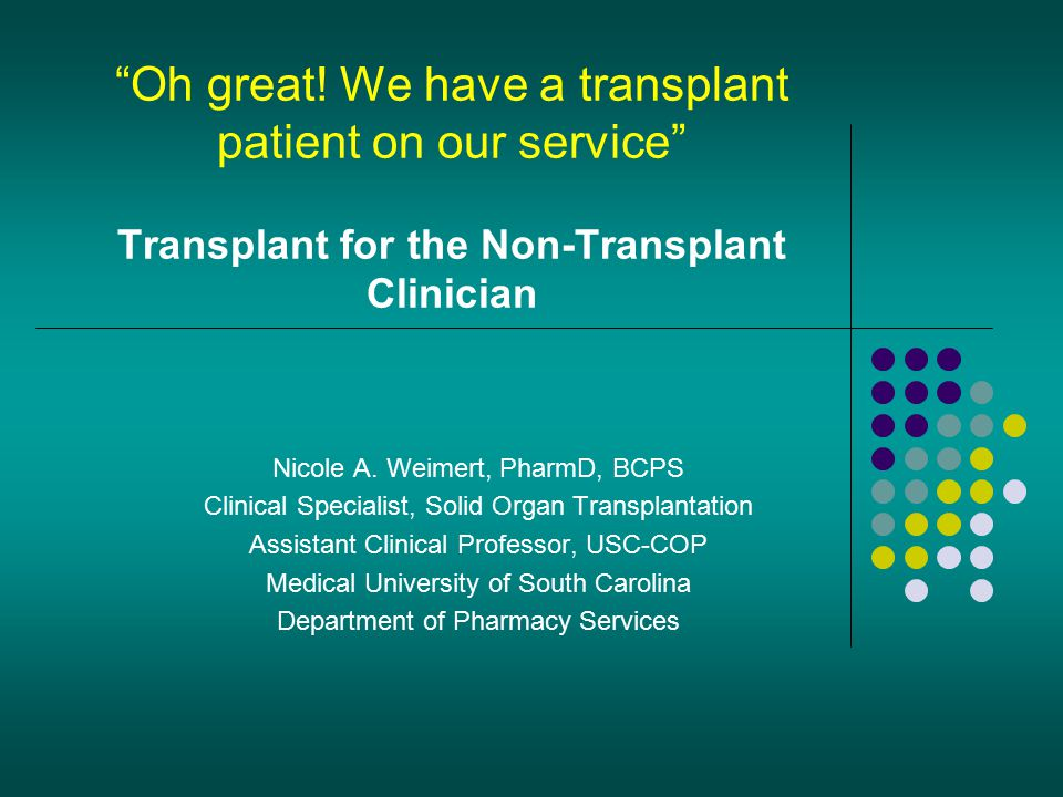 Oh great! We have a transplant patient on our service Transplant for the Non-Transplant Clinician