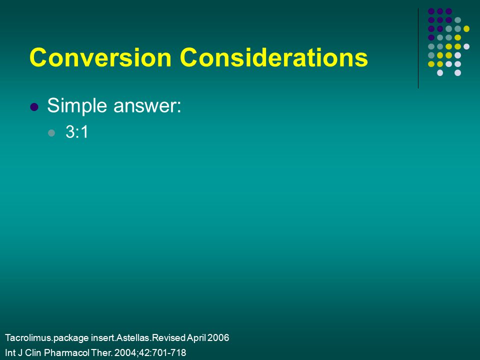 Conversion Considerations