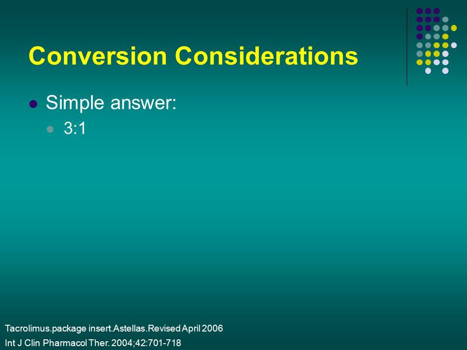 Conversion Considerations