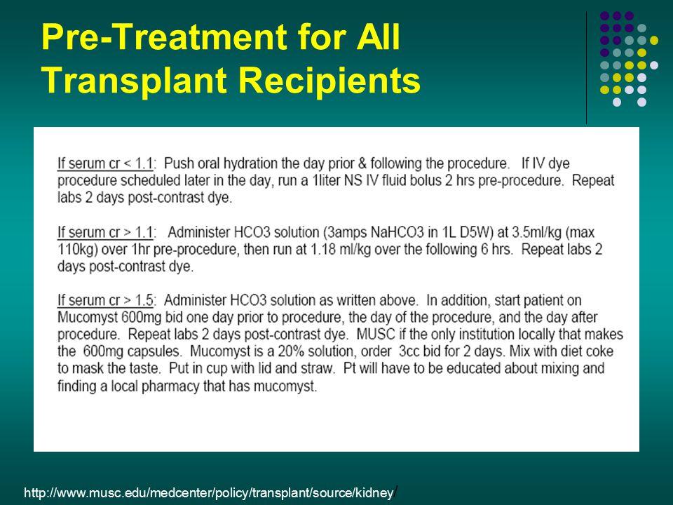 Pre-Treatment for All Transplant Recipients