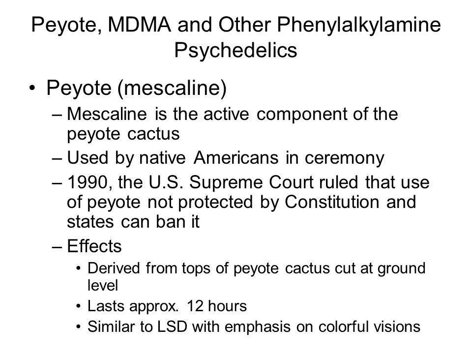 Peyote, MDMA and Other Phenylalkylamine Psychedelics