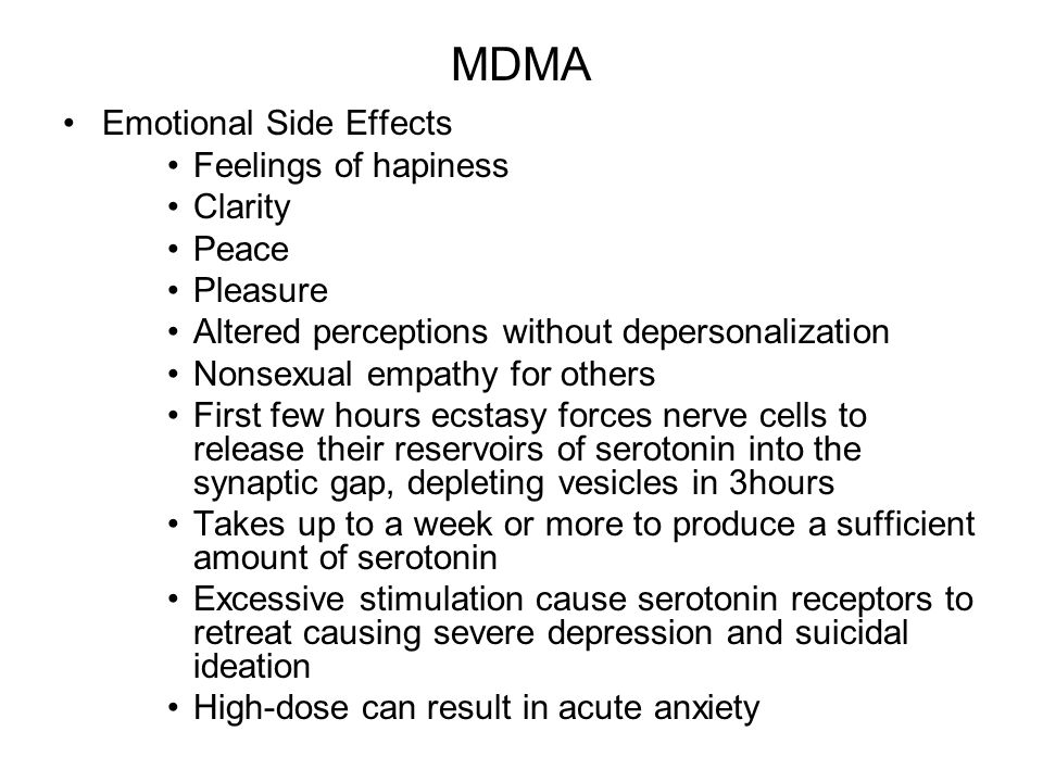 MDMA Emotional Side Effects Feelings of hapiness Clarity Peace