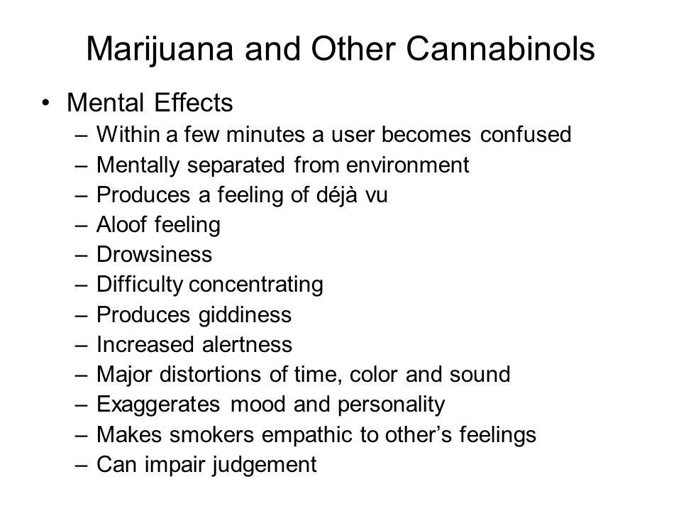 Marijuana and Other Cannabinols
