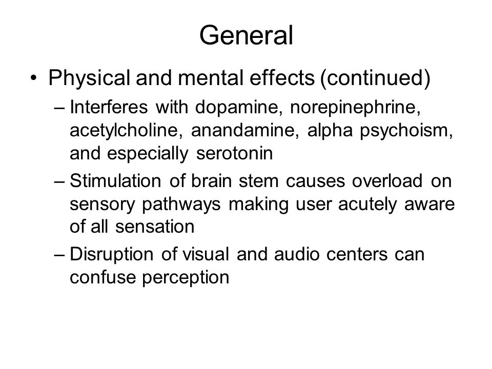 General Physical and mental effects (continued)
