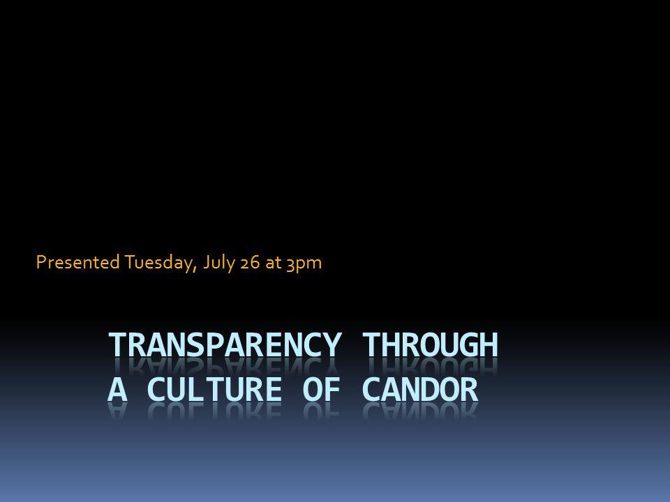 Transparency through a Culture of Candor