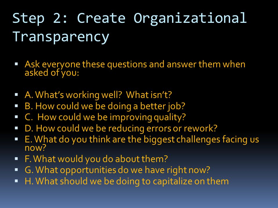 Step 2: Create Organizational Transparency