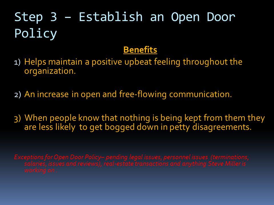 Step 3 – Establish an Open Door Policy