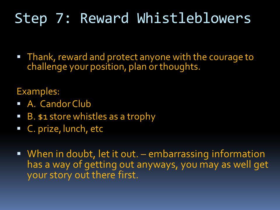 Step 7: Reward Whistleblowers