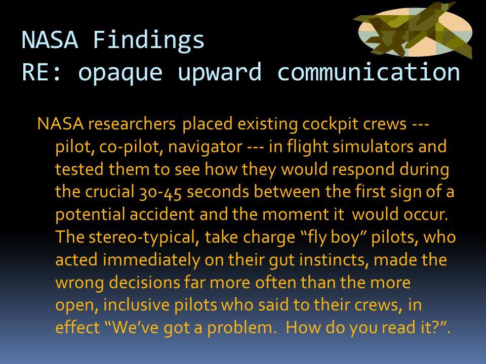 NASA Findings RE: opaque upward communication