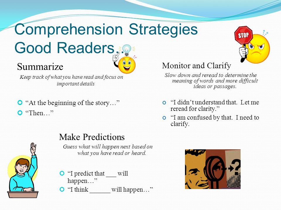 Comprehension Strategies Good Readers…
