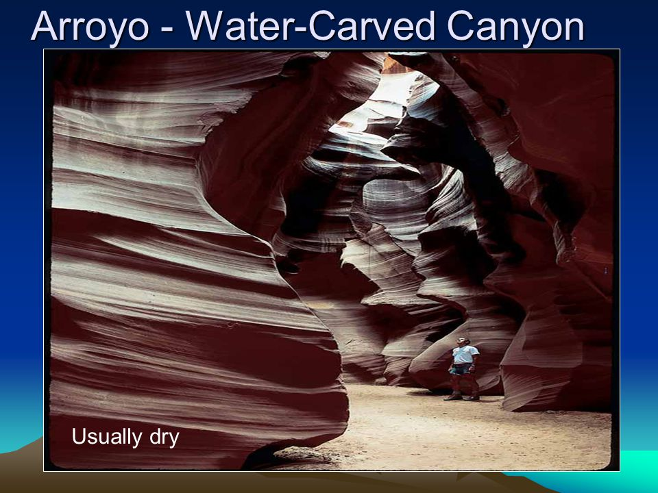 Arroyo - Water-Carved Canyon