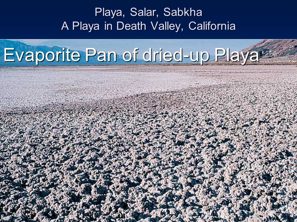 Playa, Salar, Sabkha A Playa in Death Valley, California