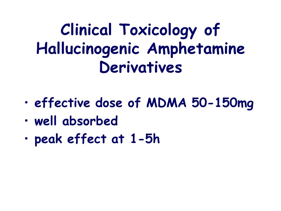 Clinical Toxicology of Hallucinogenic Amphetamine Derivatives