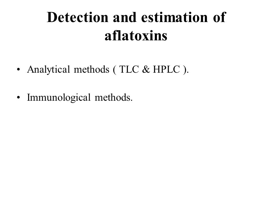 Detection and estimation of aflatoxins