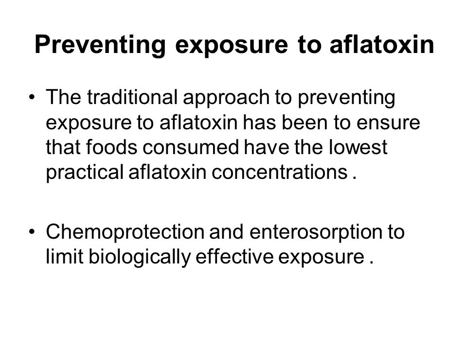 Preventing exposure to aflatoxin