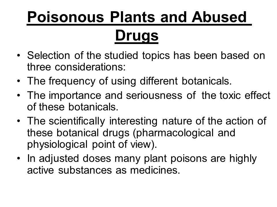 Poisonous Plants and Abused Drugs