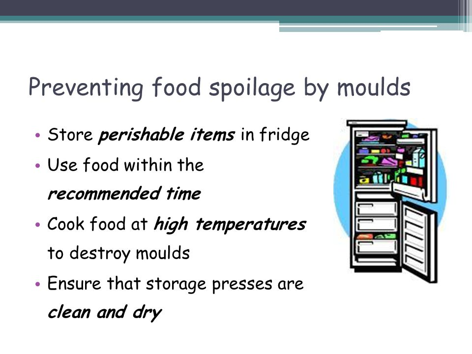 Preventing food spoilage by moulds