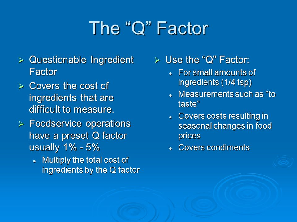 The Q Factor Questionable Ingredient Factor