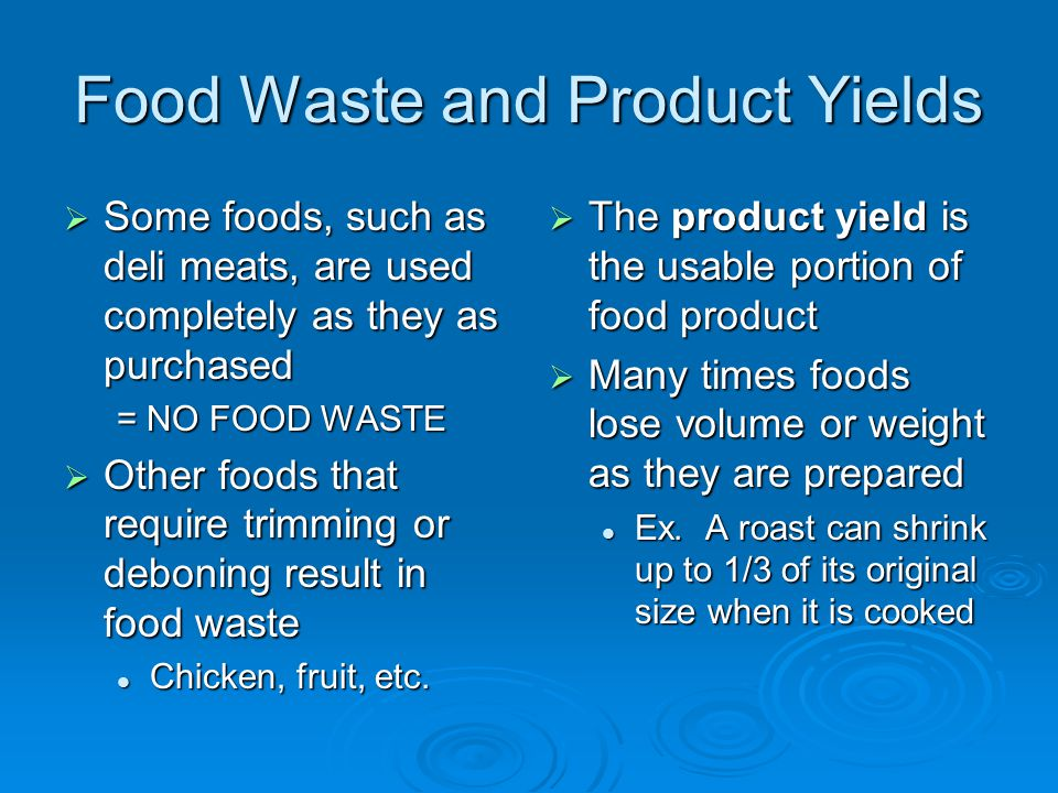 Food Waste and Product Yields