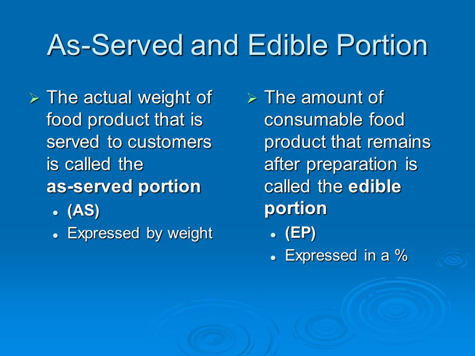 As-Served and Edible Portion