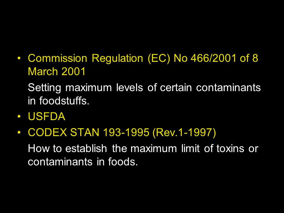 Commission Regulation (EC) No 466/2001 of 8 March 2001