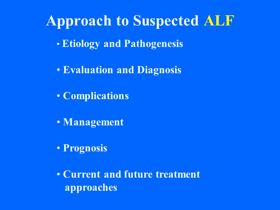 Approach to Suspected ALF