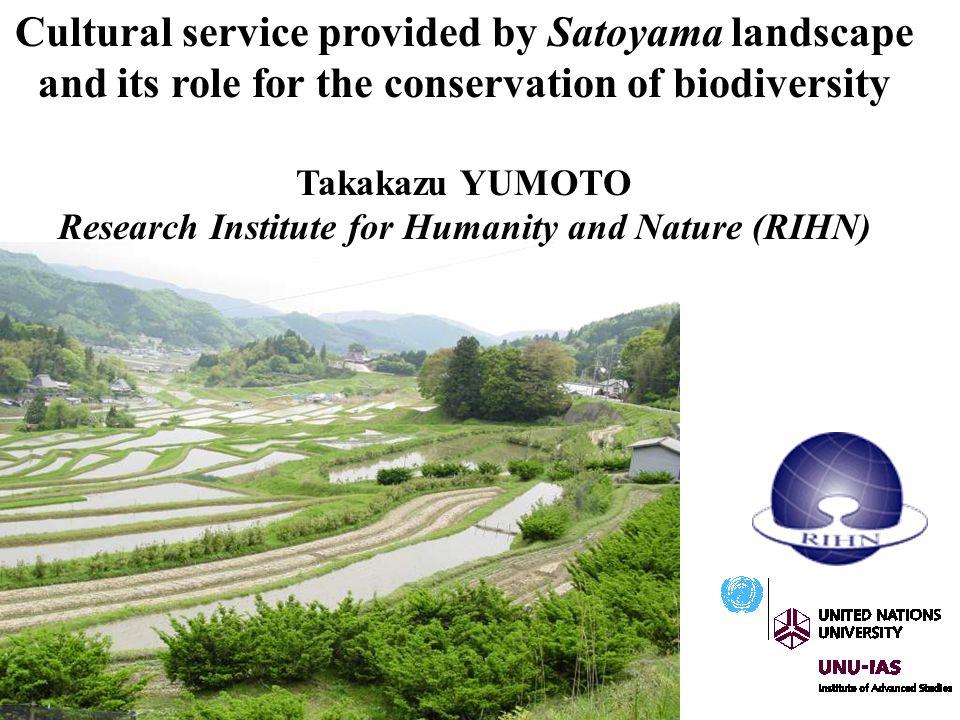 Cultural service provided by Satoyama landscape