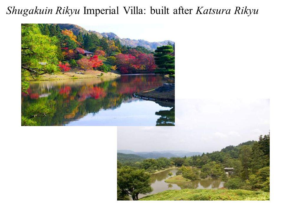 Shugakuin Rikyu Imperial Villa: built after Katsura Rikyu